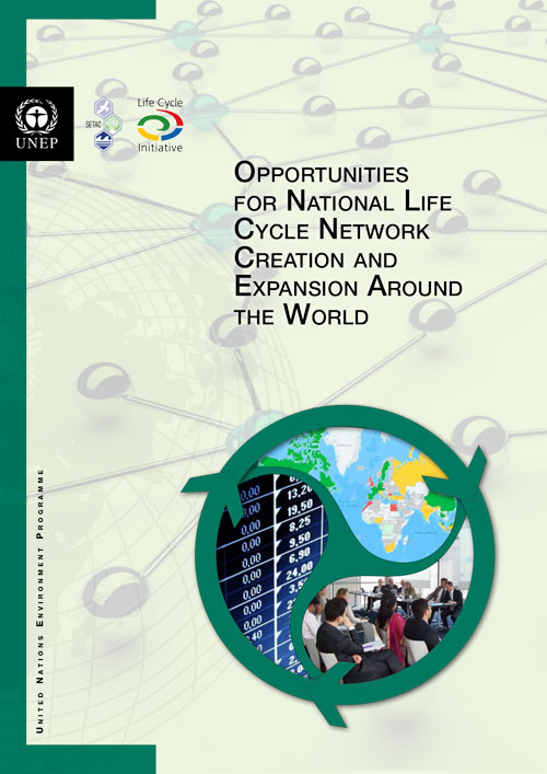 Opportunities for National Life Cycle Network Creation and Expansion Around the World
