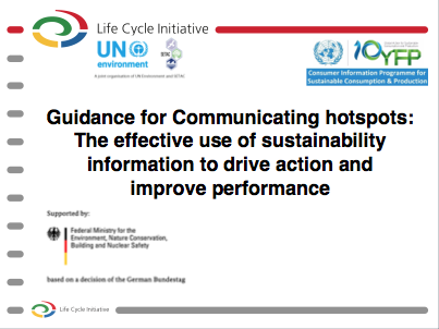 Guidance for communicating hotspots: The effective use of sustainability information to drive action and improve performance