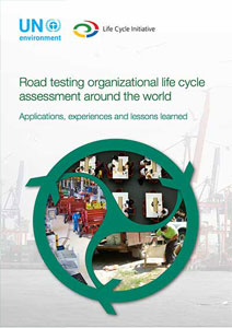 Road testing organizational life cycle assessment around the world: Applications, experiences and lessons learned