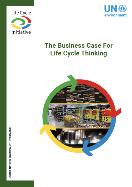 The Business Case For Life Cycle Thinking